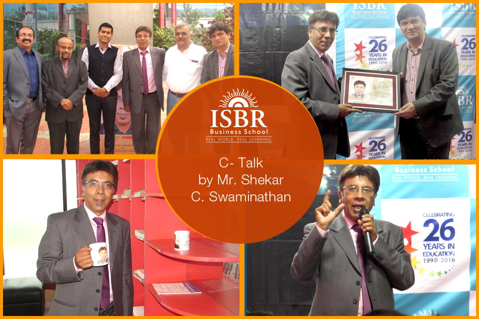 C- Talk by Mr. Shekar C. Swaminathan @ ISBR