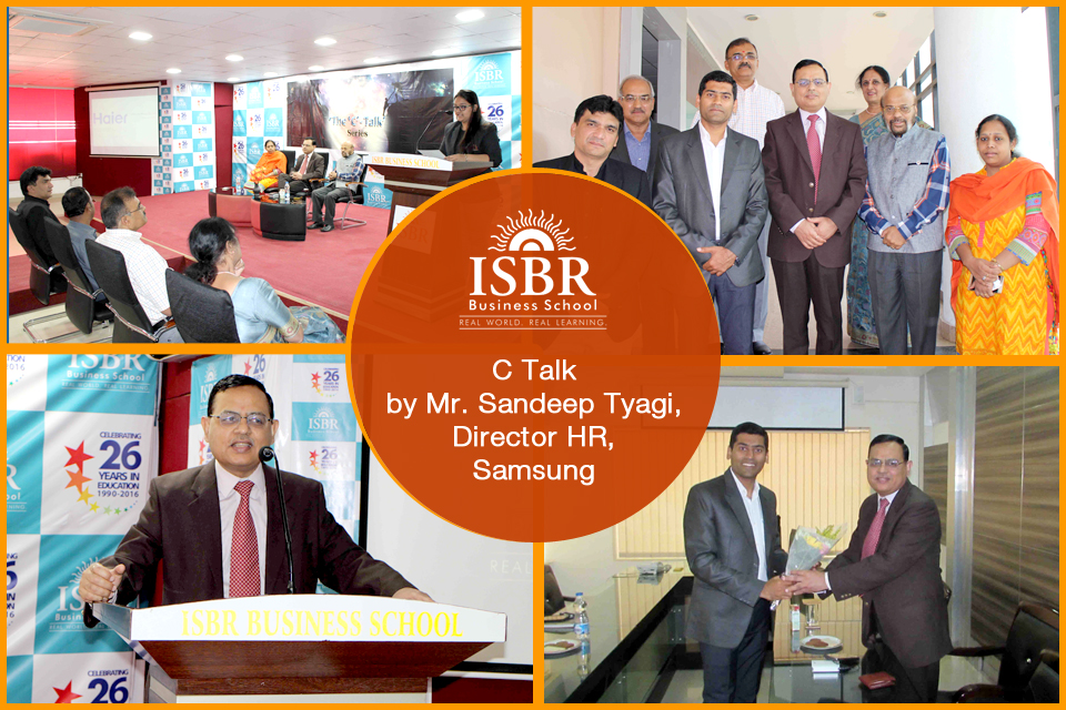 C Talk by Mr Sandeep Tyagi, Director HR, Samsung